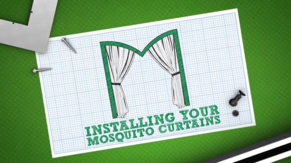 Mosquito Curtains - Installation