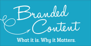 What is Branded Content and Why It Matters?